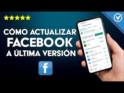 Cómo Actualizar Facebook a la Última Versión en Android e iOS