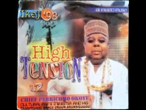 Chief Pericomo Okoye   HIGH TENSION Side 1   IKEJI 1998 Album