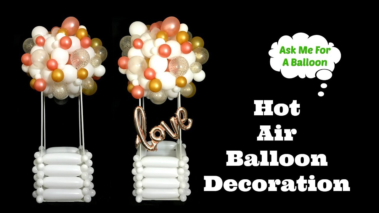 Hot Air Balloon Decoration Tutorial Youtube