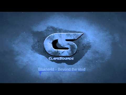 Blokhe4d - Beyond the Void