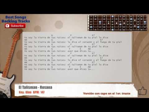 El Talisman - Rosana Guitar Backing Track with chords and lyrics