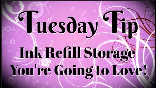Ink Refill Storage You're Goin…