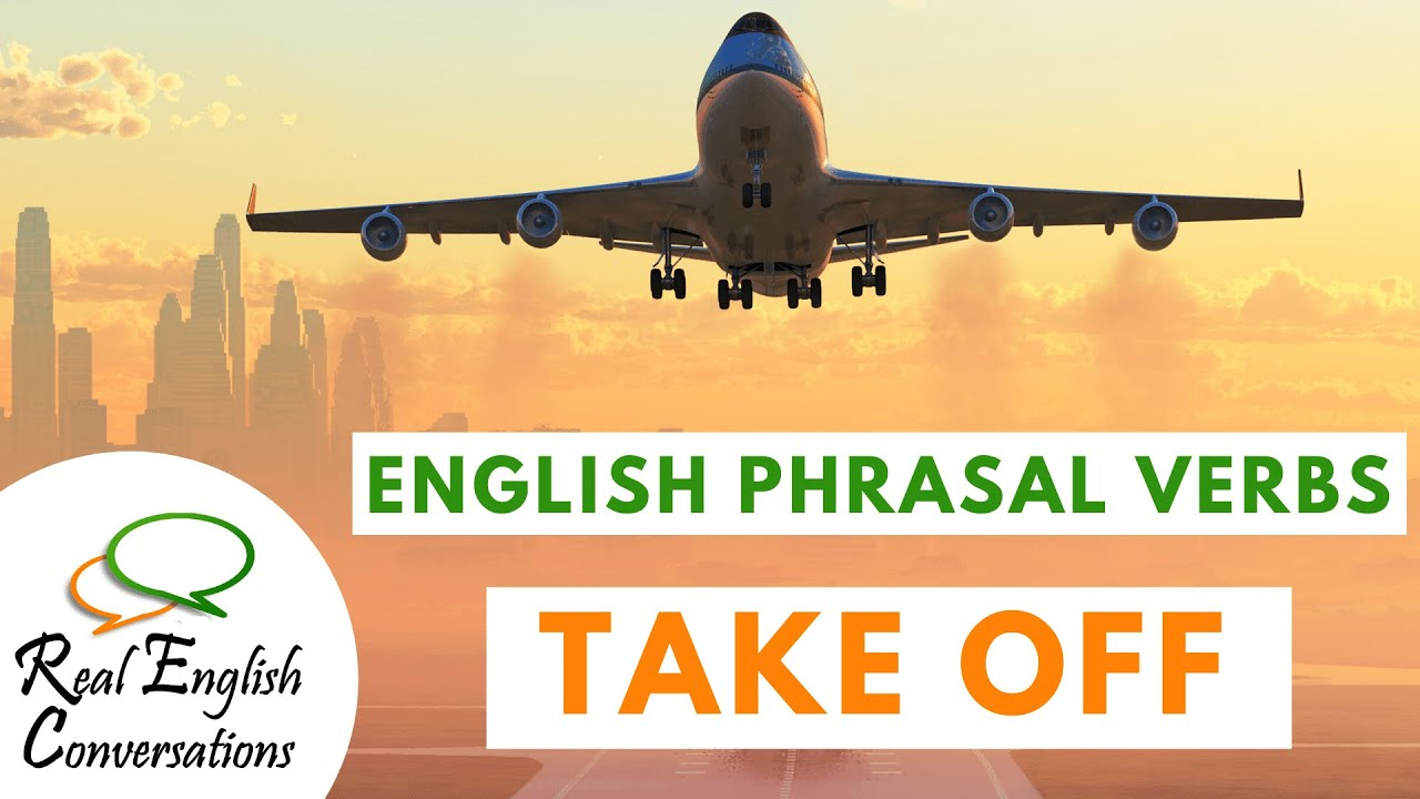 🔔 Learn English Phrasal Verbs [Take Off] ONE Minute English Lesson | Real English Conversations