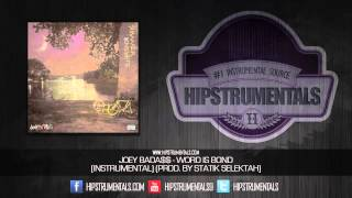 Joey Bada$$ - Word Is Bond [Instrumental] (Prod. By Statik Selektah) + DOWNLOAD LINK