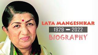 Lata Mangeshkar - Melody Queen - Biography
