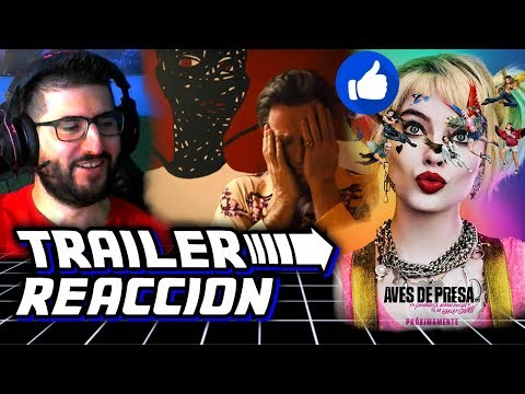 Aves de Presa TRAILER REACCION español 👍 Birds of Prey TRAILER REACTION español 🤣 ¡¡Interesante!!