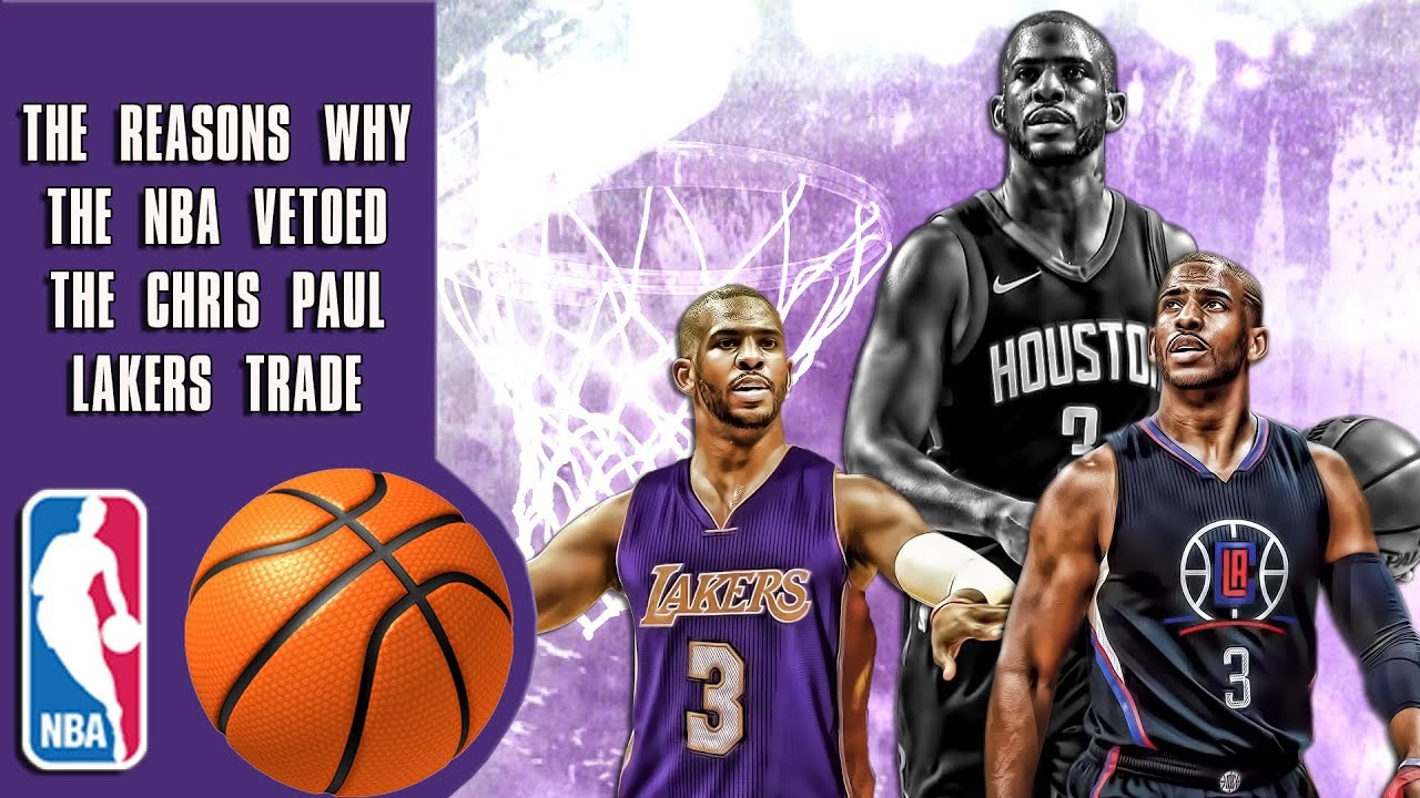 the-reasons-why-the-nba-vetoed-the-chris-paul-lakers-trade-and-why-they-were-allowed-to