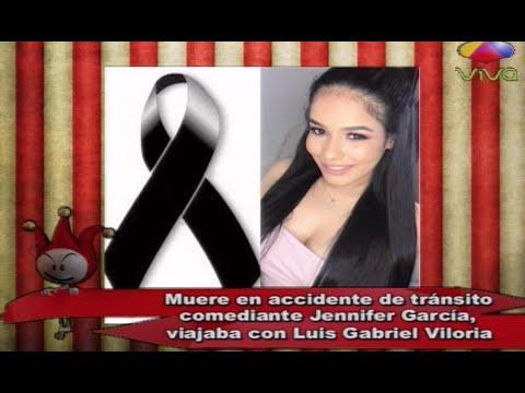 Muere comediante Jennifer García de El Show De La Comedia la cual viajaba con ex de Ibelka Ulerio