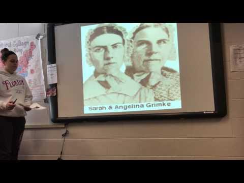 Social Studies Presentation // Angelina and Sarah Grimke
