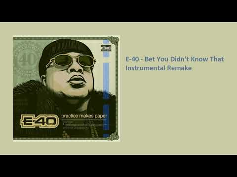 E-40 - Bet You Didn't Know That (Instrumental)