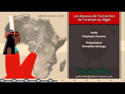 Les dessous de l'extraction de l'uranium au Niger (Quilombo 14)