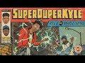 KYLE SUPERDUPERKYLE Feat MadeinTYO Audio mp3