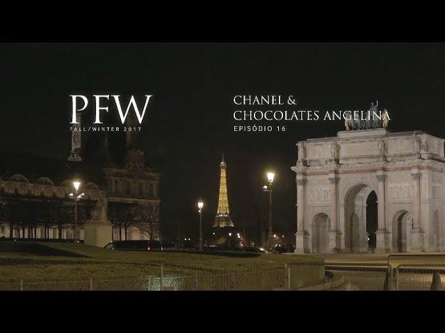 PFW EP16 | Chanel e Chocolates Angelina