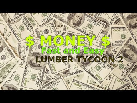 [Beginners]How to make $Money$ FAST and SAFE | Lumber Tycoon 2 | ROBLOX