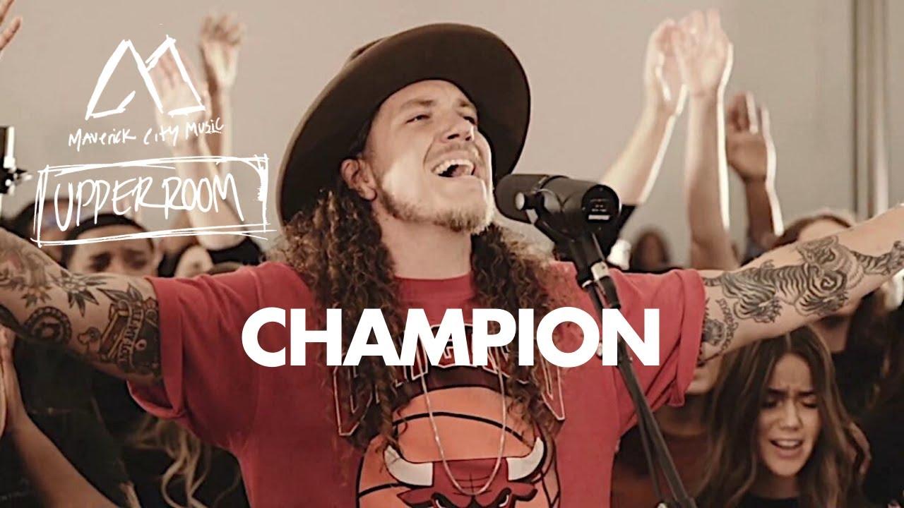Download Champion - Maverick City Music x UPPERROOM