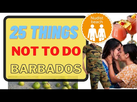 25 THINGS NOT TO DO IN BARBADOS