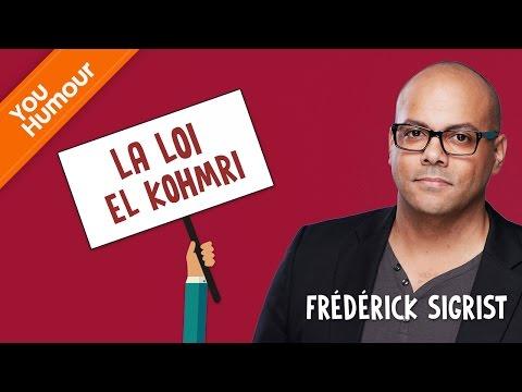 FREDERICK SIGRIST - La loi El Kohmri