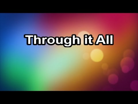 Through It All - Hymn  (Lyrics)