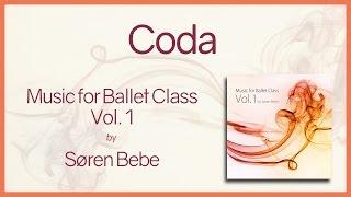 Coda - Music for Ballet Class Vol.1 - original piano songs by jazz pianist Søren Bebe