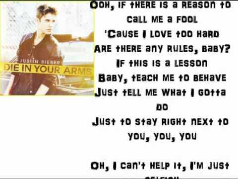 Die in Your Arms - Justin Bieber lyrics