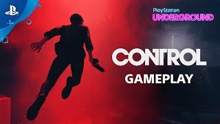Control - PS4 Gameplay | PlayStation Underground