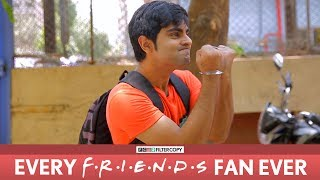 FilterCopy | Every F.R.I.E.N.D.S. Fan Ever | Ft. Akash Deep Arora