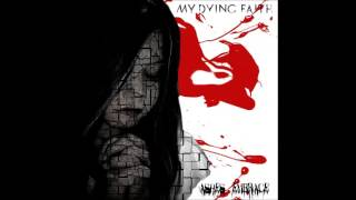 My Dying Faith - Ashes Embrace (Official)