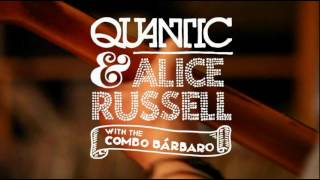 Quantic and Alice Russell - Here Again (Live)