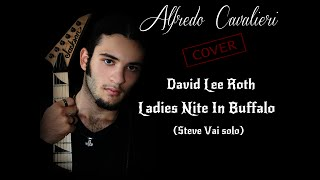 "David Lee Roth - ""Ladies Nite in Buffalo"" (Alfredo Cavalieri cover)"