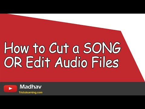 How To Cut A Song Or Edit Audio File