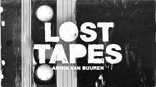 Armin van Buuren - Lost Tapes [OUT NOW]