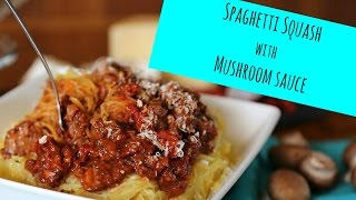 How to cook Spaghetti Squash (+ delicious Cremini Mushroom & Wine Sauce!) - La Cooquette -