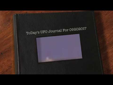 ToDay's UFO Journal For 09202017