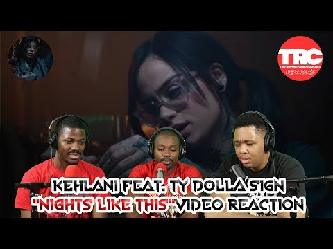 "Kehlani ""Nights Like This"" feat. Ty Dolla SIgn Music Video Reaction"