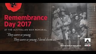 Remembrance Day 2017: Live stream from the Australian War Memorial