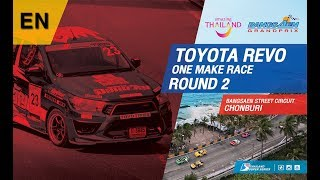 [EN ] Toyota Revo One Make Race : Round 2 ​@Bangsaen Street Circuit,Chonburi