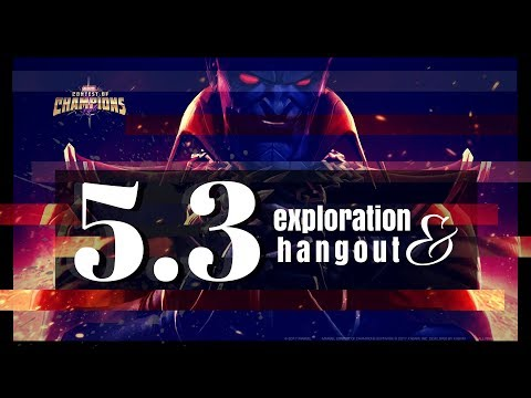 💥 Act 5.3 Exploration - Thursday Hangout | Marvel Contest of Champions