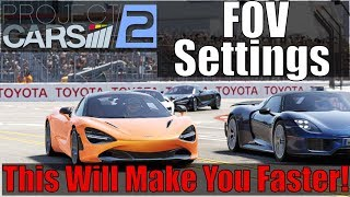 Project CARS 2 - Correct FOV Settings Will Make You Faster (And What is Dynamic FOV?)