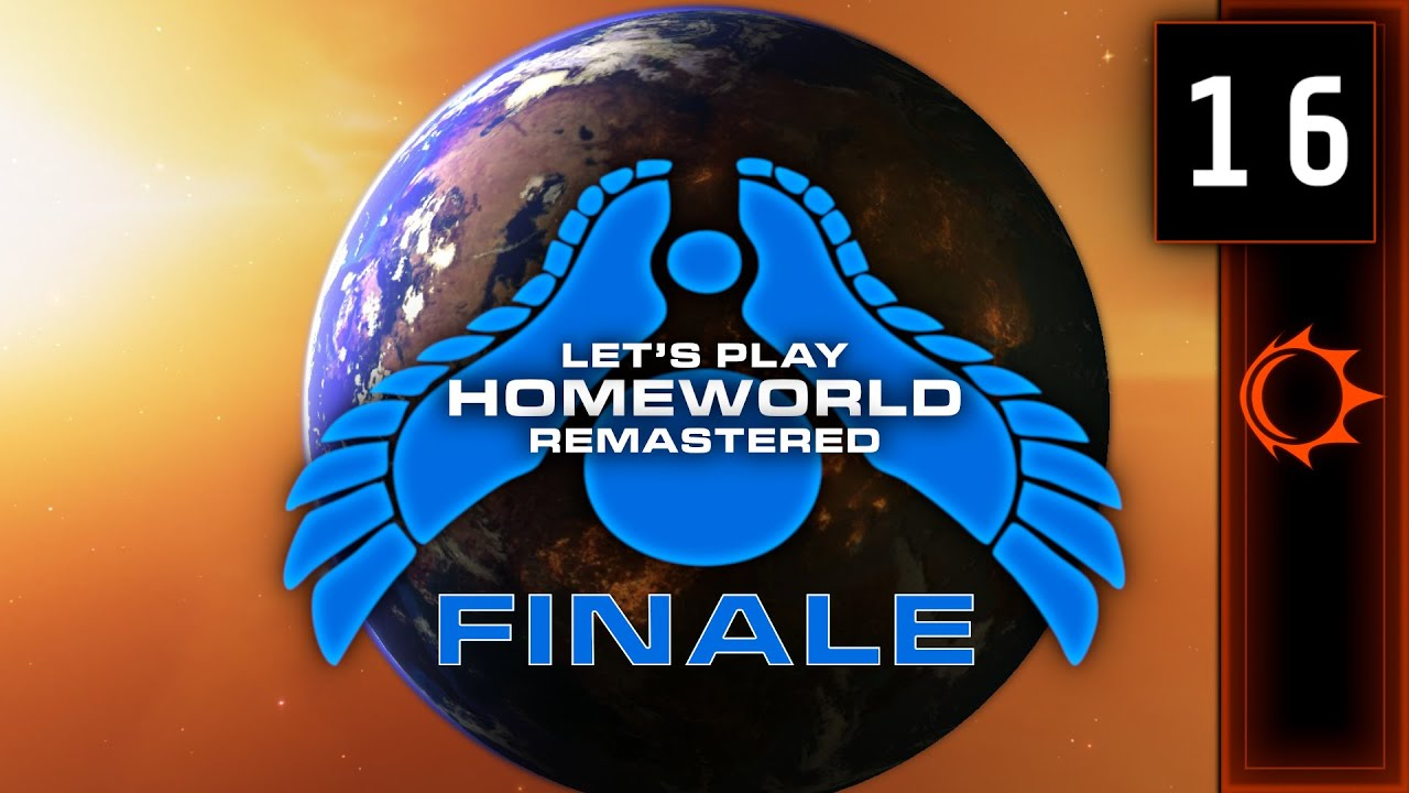 Lets Play | Homeworld Remastered #16 (FINALE) - In Sight Of Hiigara...