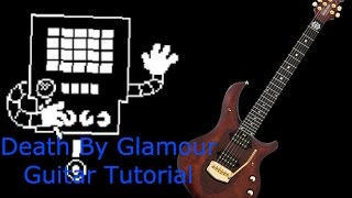 Death By Glamour - Guitar Tutorial (Undertale)