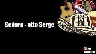 Señora   Oto Serge   Letra   Karaoke