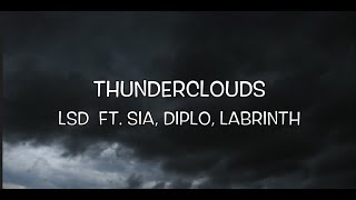 Baixar LSD - Thunderclouds (Lyric Video) ft. Sia, Diplo, Labrinth