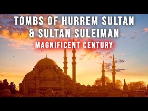 Tomb Of Hurrem Sultan, Sultan Suleiman & Suleymaniye Mosque (MAGNIFICENT CENTURY)