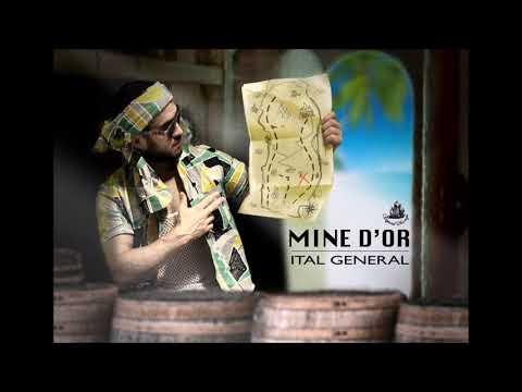 Ital General - Mine d'or - [Mine d'or riddim] | Janvier 2019