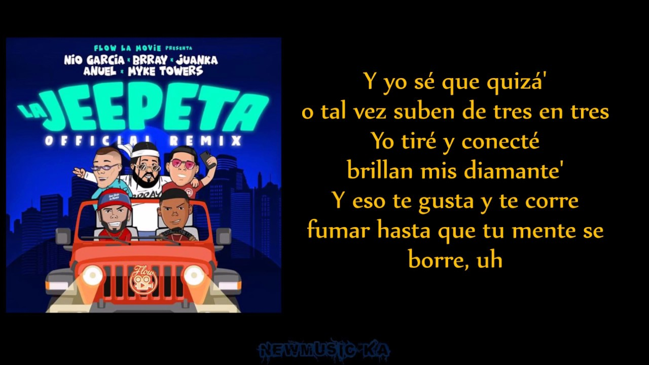 La Jeepeta (Remix) - Nio Garcia, Brray, Juanka, Anuel AA, Myke Towers (Letra)