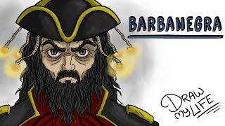 EL PIRATA BARBANEGRA ☠ | Draw My Life