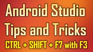 Android Studio Tips and Tricks 15 - Ctrl + Shift + F7 to highlight the variable
