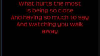 Repeat youtube video Rascal Flatts - What Hurts The Most with Lyrics