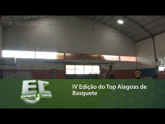 IV Edição do Top Alagoas de Basquete