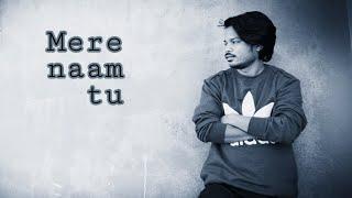 ZERO | Mere Naam Tu | Lyrical Dance Choreography |. Gagan Chouksey